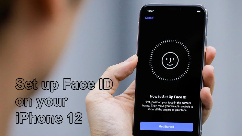 set up face id on iphone 12