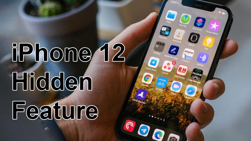 iphone 12 hidden feature