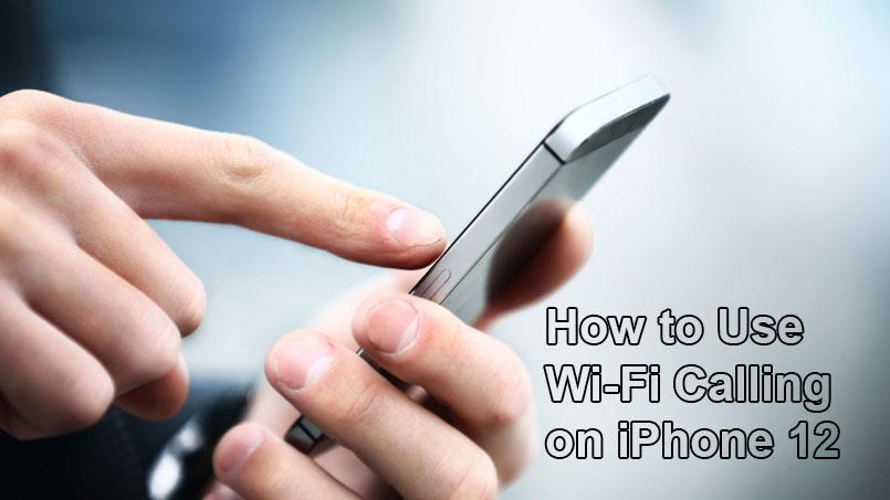 wi-fi calling on iphone 12