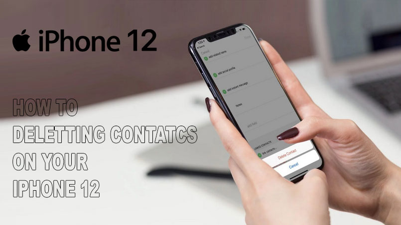 delete contacts on iphone 12